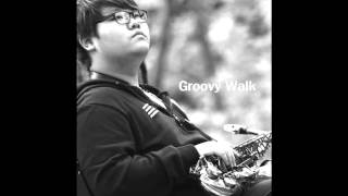 "Groovy Walk(Daehan Choi) My first album ""Beginning"""
