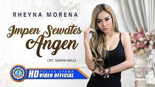Rheyna Morena - Impen Sewates Angen