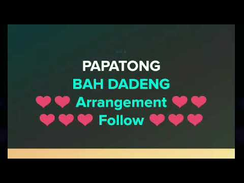 Papatong - Bah Dadeng | Karaoke Sunda