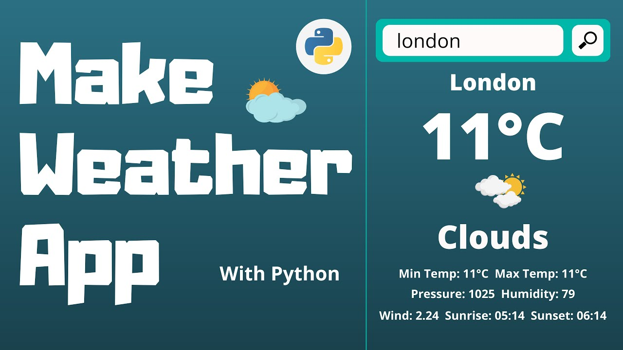 Make a Weather App in Python | Weather API | Python Project