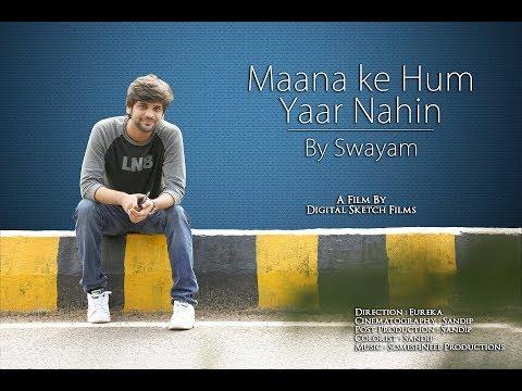 Maana Ke Hum Yaar Nahin | Swayam  | Sonu Nigam | Parineeti Chopra | YRF