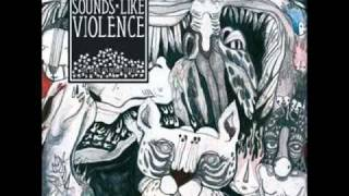 Sounds Like Violence - Transparent