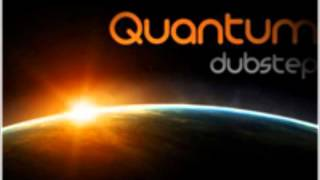 Watcha Say- Quantum Dubstep