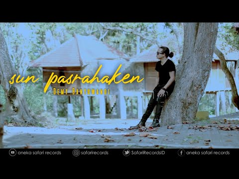 Download Lagu demy yoker sun pasrahaken mp3