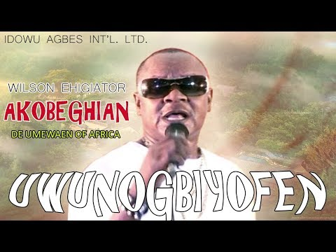 Edo Music Video:► Wilson Ehigiator Akobeghian - Uwunogbiyofen (De Album) Benin Music Video