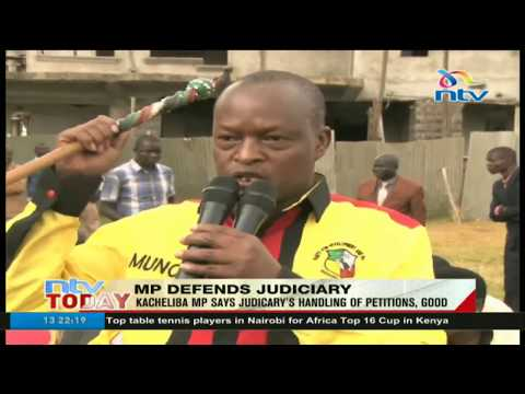Kacheliba MP says the judiciary is handling election petitions well