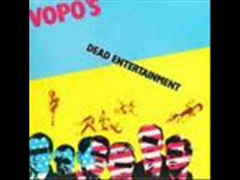 Vopo's - Dead Entertainment.wmv