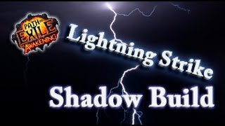 Path of Exile Lightning Strike Shadow Build