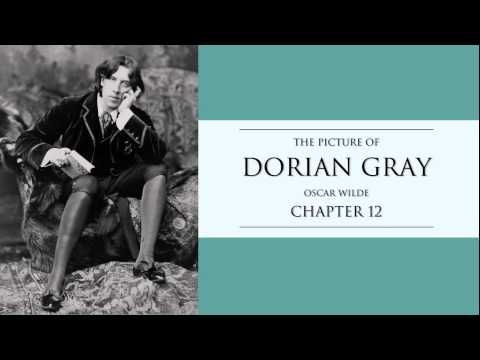 Oscar Wilde | Chapter 12 The Picture of Dorian Gray Audiobook