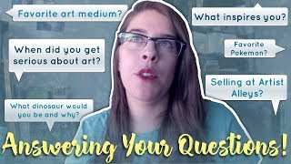 What inspires me? Favorite medium? YouTube video ideas? // Freelance Artist Q&A