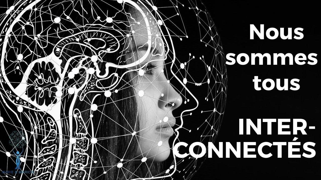 Nous sommes tous interconnectés