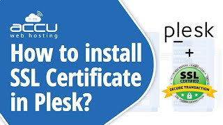 How to install SSL Certificate in Plesk?
