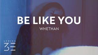 Whethan Be Like You Lyrics feat. Broods.mp3
