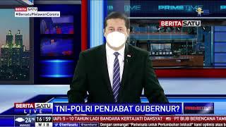 Daftar Perwira Tinggi TNI-Polri Sebagai Pejabat Kepala Daerah