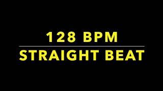 128 BPM Straight Beat
