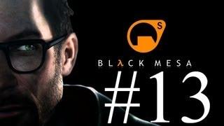 Black Mesa - Ep 13 - Lambda Core  Walkthrough - No Commentary