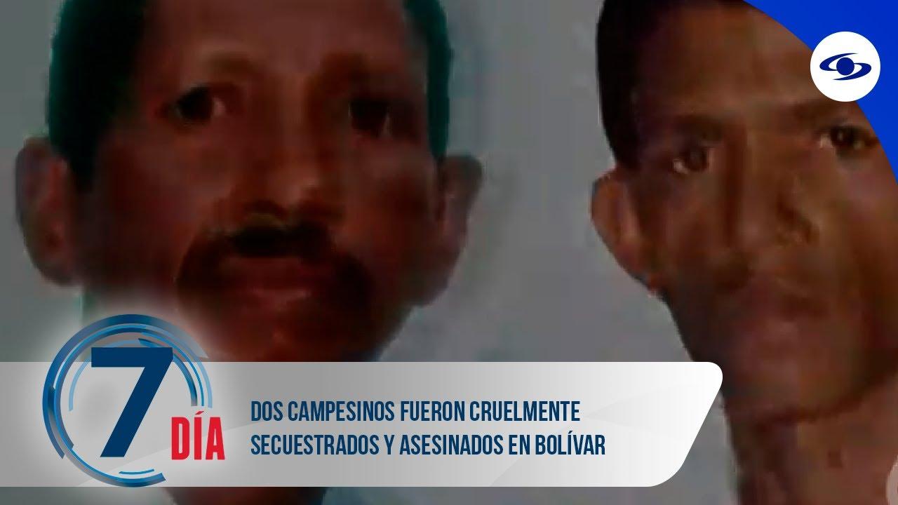Download Dos campesinos fueron cruelmente secuestrados y asesinados en Bolívar - Séptimo Día