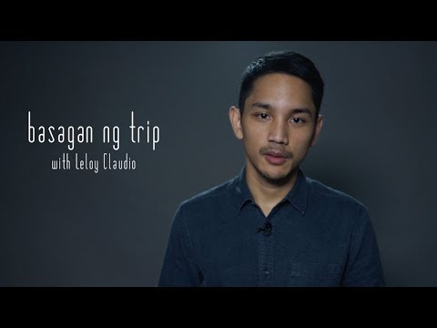 Basagan ng Trip with Leloy Claudio: On Filipinos' obsession with titles