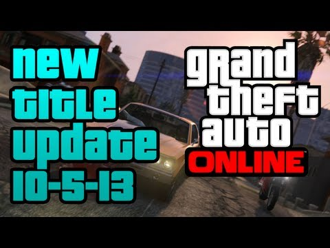 GTA V - New Title Update for Grand Theft Auto V (GTA Online Server Glitch Fixes) 10-5-13