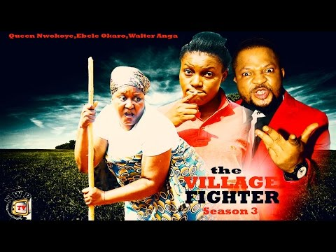The Village Fighter Season 3 - 2015 Latest Nollywood Movie