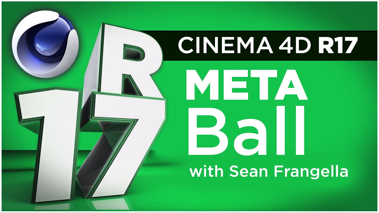 Cinema 4D R17 - Updates to the Meta Ball Object — Motion