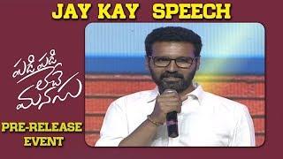 Cinematographer Jay kay Speech @ Padi Padi Leche Manasu Pre Release Event | Sharwa | Sai Pallavi