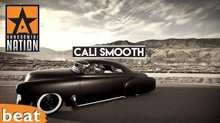 West Coast Banger - Cali Smooth