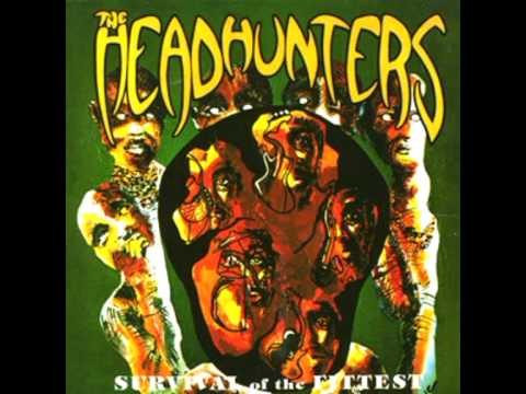 Headhunters - If You've Got it, You'll Get it
