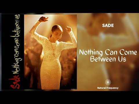 Sade - Nothing Can Come Between Us (432Hz)