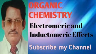 Electromeric & Inductomeric Effects