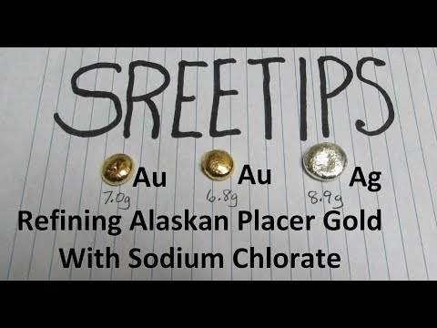 Gold Refining Alaskan Placer Gold with Sodium Chlorate