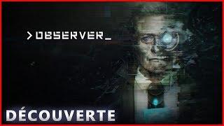 Enquêteur Cyberpunk → Observer (découverte gameplay fr)