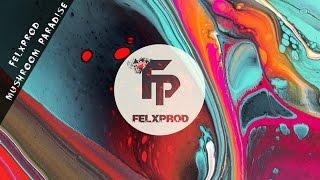 Felxprod - Mushroom Paradise