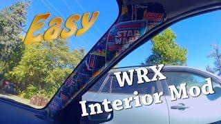 Wrx Interior Mod: Very Easy (Custom Pillars)