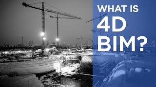 What is 4D BIM? | The B1M