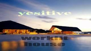 Workfit House 09 Yesitive - Heathous Dance (Techhouse Mix)