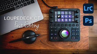 LOUPEDECK CT - Editing in Lightroom & Photoshop REALLY FAST!