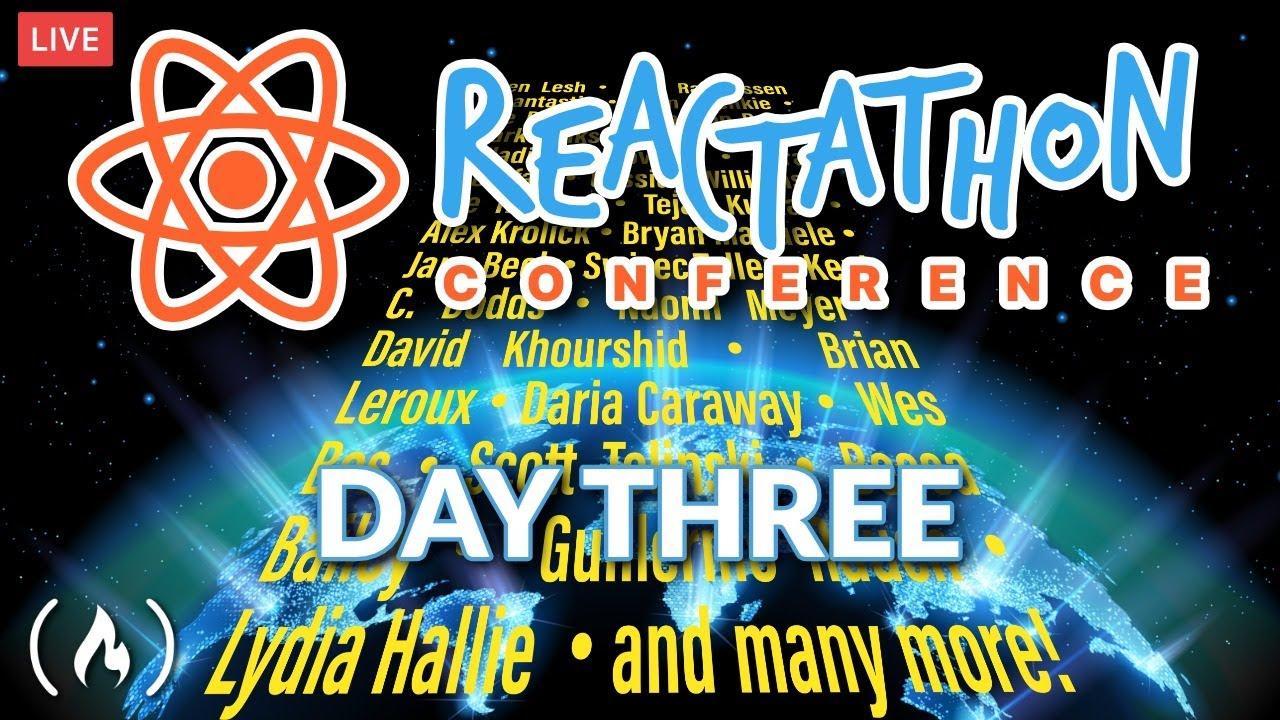 Reactathon Conference Live Stream - Day Three