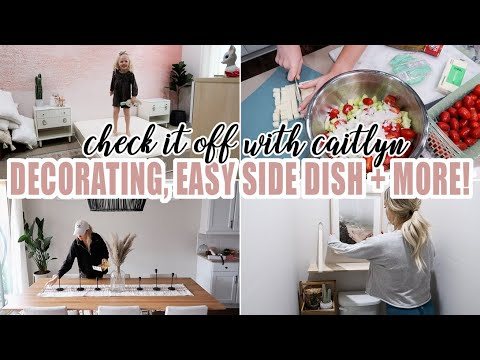 DECORATING, EASY SIDE DISH & MORE! / CHECK IT OFF WITH CAITLYN! / Caitlyn Neier