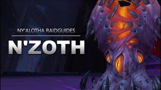 N'Zoth, der Verderber Raidguide - Ny'alotha (Heroisch, Normal, LFR) | WoW
