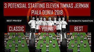 Download Video Prediksi 3 Starting eleven timnas Jerman piala dunia 2018 !!!! MP3 3GP MP4