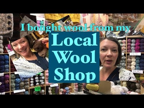 Ophelia Talks About Buying Wool From My Local Wool Shop