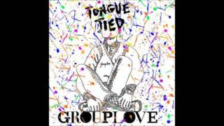 Grouplove - Tongue Tied (Mastered Instrumental)
