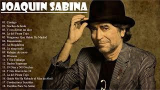 Joaquin Sabina Sus Grandes Exitos || Las Mejores Canciones De Joaquin Sabina