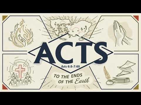 Acts 6:8-7:60