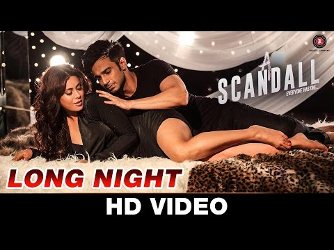 Long Night - A Scandall | Shivangi Bhayana, Ikka & Arko | Reeth Mazumder & Johny Baweja | Hot Video