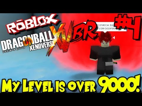 MY LEVEL IS OVER 9000! | Roblox: Dragon Ball Xenoverse BR (Remastered) - Episode 4