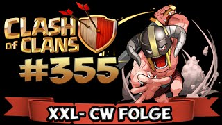 CLASH OF CLANS #355 ★ XXL-CW FOLGE ★ Let's Play COC ★ | German Deutsch HD |