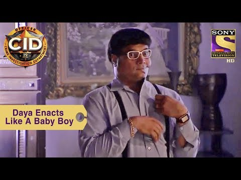 Your Favorite Character | Daya Enacts Like A Baby Boy | CID
