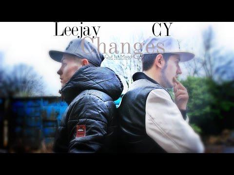 CY Ft Leejay - Changes #BreakingBarriers